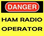 DANGER Ham Radio